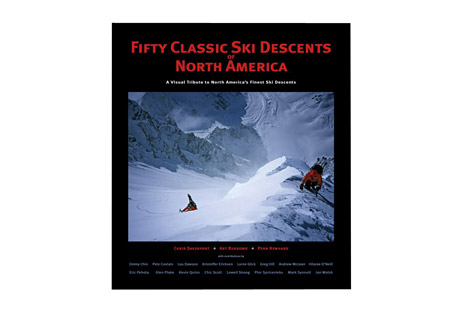 Davenport Mountain Sports 50 Classic Ski Descents of North America