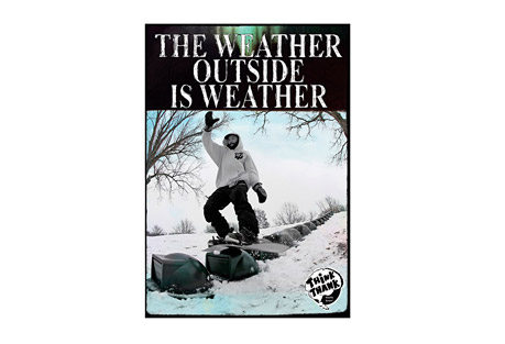 The Weather Outside is Weather DVD